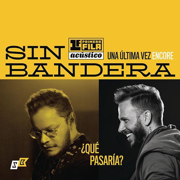 Photo of El dúo Sin Bandera presenta su single`Que pasaría´
