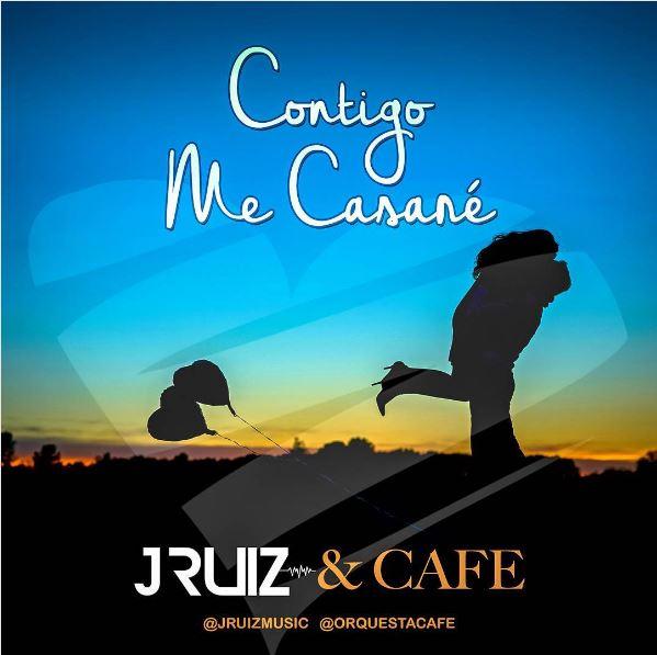 """Photo of JRUIZ & Orquesta Café lanzan el nuevo tema """"Contigo me Casaré"""""""