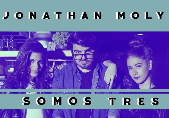 Photo of Jonathan Moly estrena 'Somos Tres'