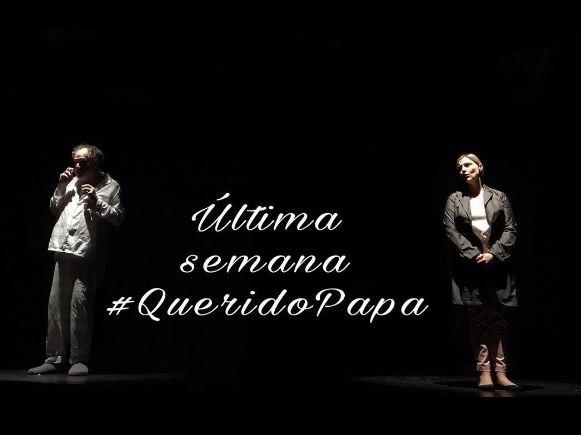 Photo of Últimas funciones de 'Querido Papa'