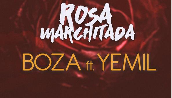 Photo of Boza y Yemil estrenan 'Rosa Marchitada'