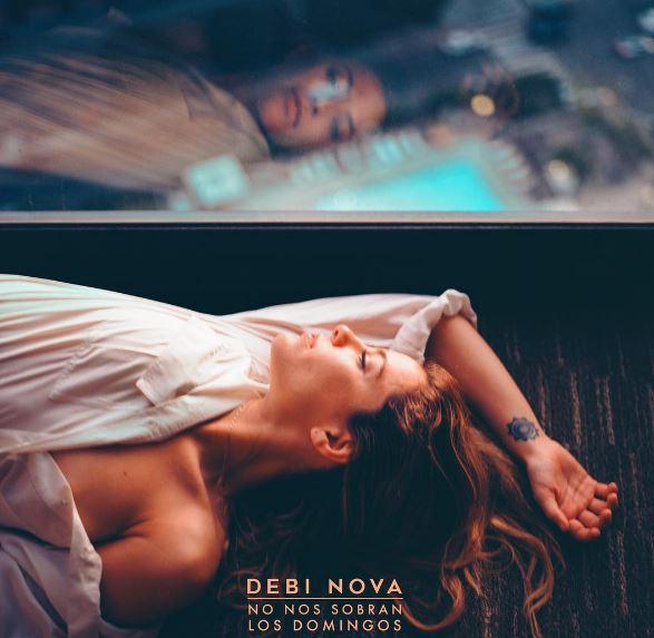 """Photo of Debi Nova llega con un nuevo single """"No Nos Sobran Los Domingos"""""""