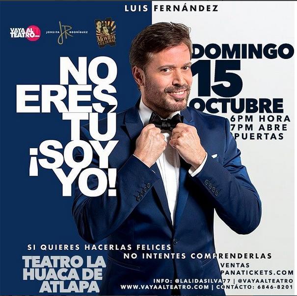 """Photo of Luis Fernández presenta en Panamá su monólogo 'No eres tú, soy yo"""""""