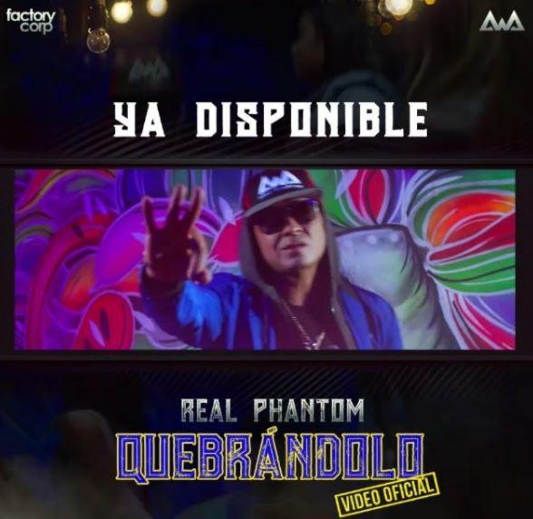 Photo of Real Phantom presento vídeo oficial de 'Quebrándolo'