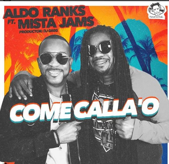 Photo of Aldo Ranks y Mista Jams presentan 'Come Callao'