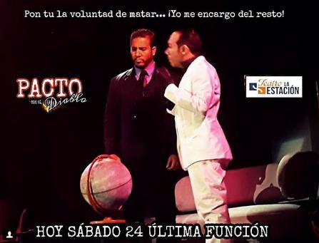 Photo of Hoy ultima función de 'Pacto con el Diablo'