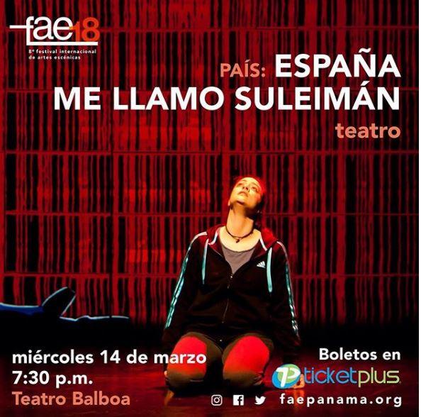 Photo of 'Me llamo Suleimán' es la obra que cerrara esta edición de FAE18