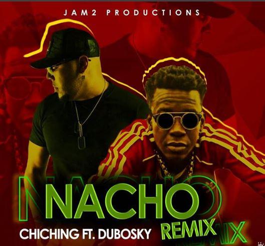 """Photo of Chi Ching Ching Ft. Dubosky presentan """"Nacho Remix"""""""