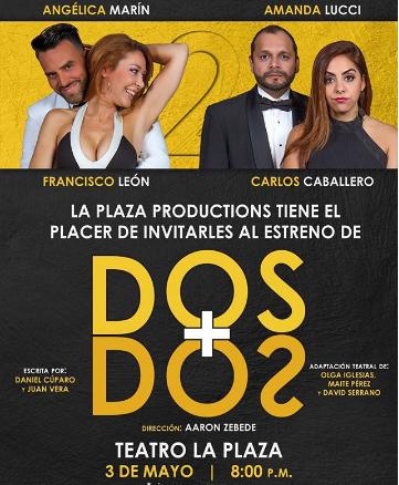 Photo of Esta noche gran estreno de la Obra 'Dos Más Dos'