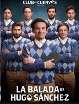 Photo of Lanzan el tráiler de «La Balada de Hugo Sánchez»
