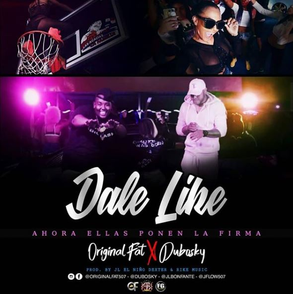 Photo of Original Fat Ft. Dubosky presentan 'Dale Like'