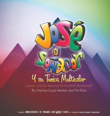"""Photo of """"José El Soñador y su Túnica Multicolor"""""""