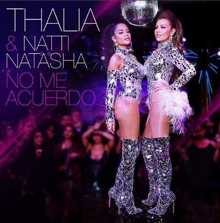 "Photo of Thalia y Natti Natasha lanzan sencillo ""No me acuerdo"""