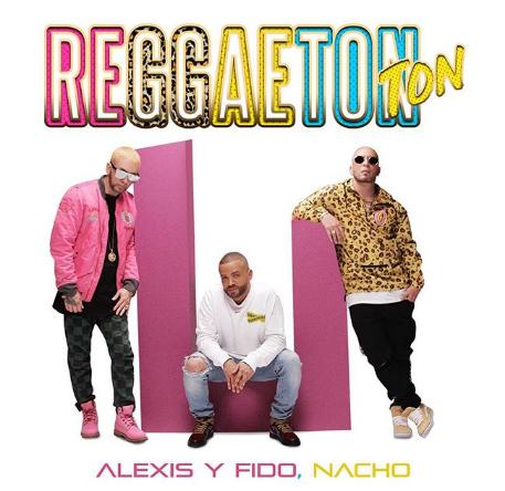 """Photo of Alexis y Fido ft Nacho estrenan """"Reggaetón Ton"""""""