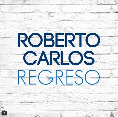 Photo of Roberto Carlos estrena «Regreso»