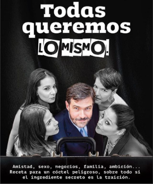 Photo of Hoy estreno de la obra 'Todas queremos lo mismo'