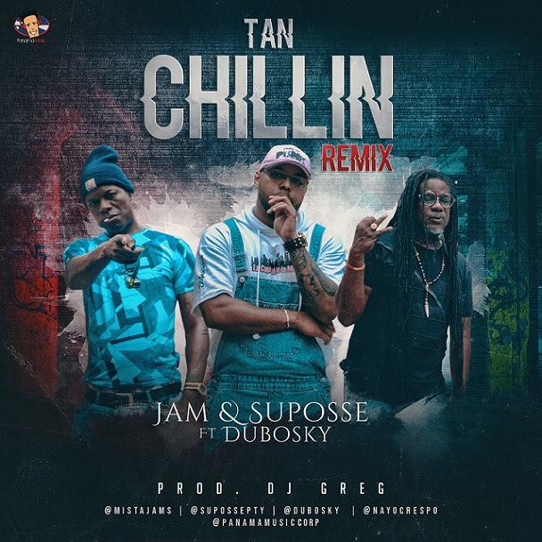 Photo of Tan Chillin Remix es lo nuevo de Jam & Suposse Ft. Dubosky