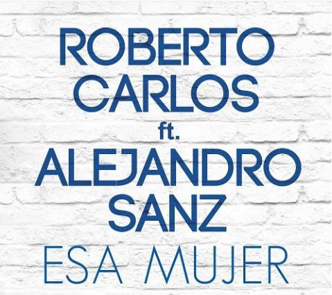 Photo of Roberto Carlos presenta single «Esa Mujer» junto a Alejandro Sanz