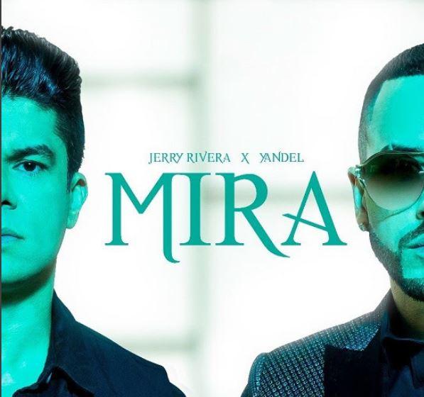 Photo of Jerry Rivera lanzó su sencillo «Mira» junto a Yandel