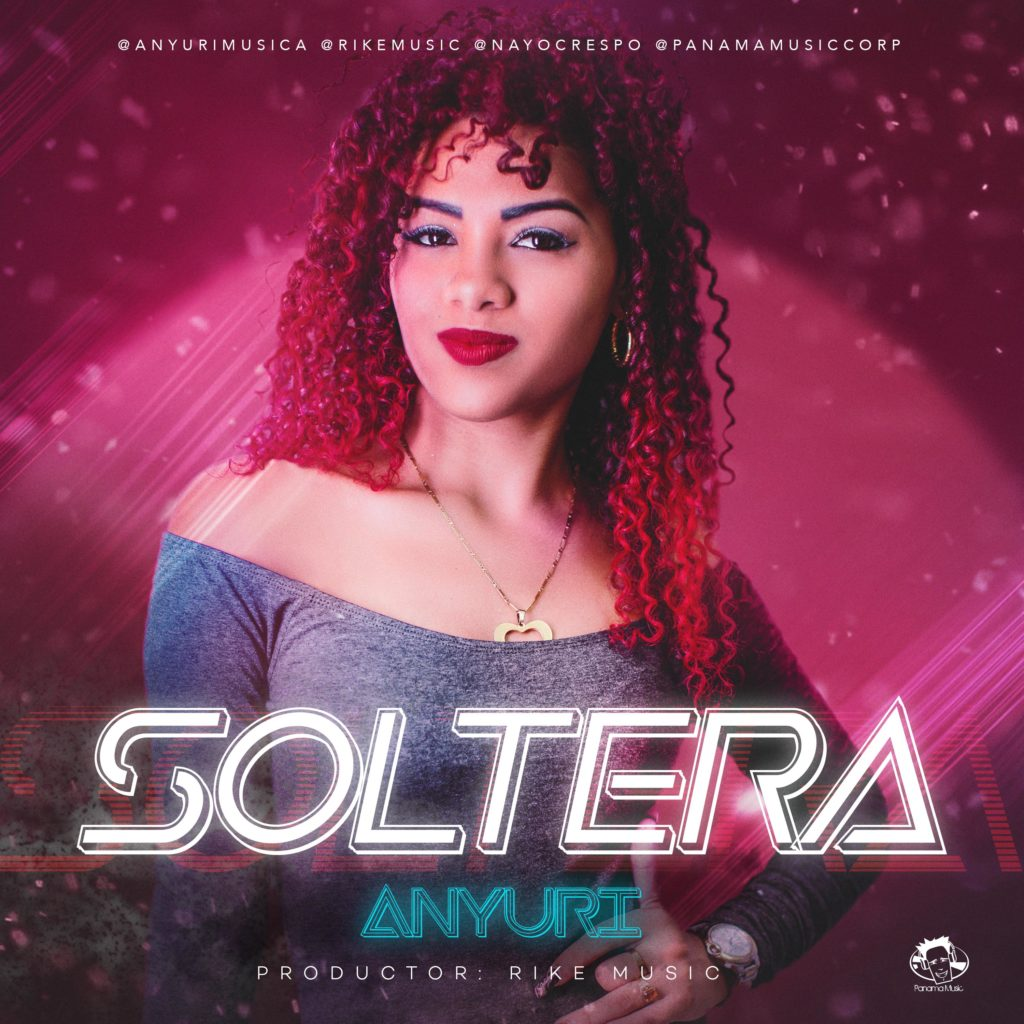 Photo of Anyuri presenta su nuevo tema 'Soltera'