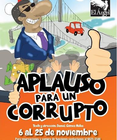 Photo of Estreno de la obra obra 'Aplauso para un Corrupto'