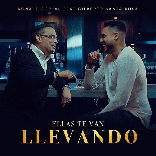 """Photo of Ronald Borjas estrena """"Ellas te van llevando"""" junto a Gilberto Santa Rosa"""