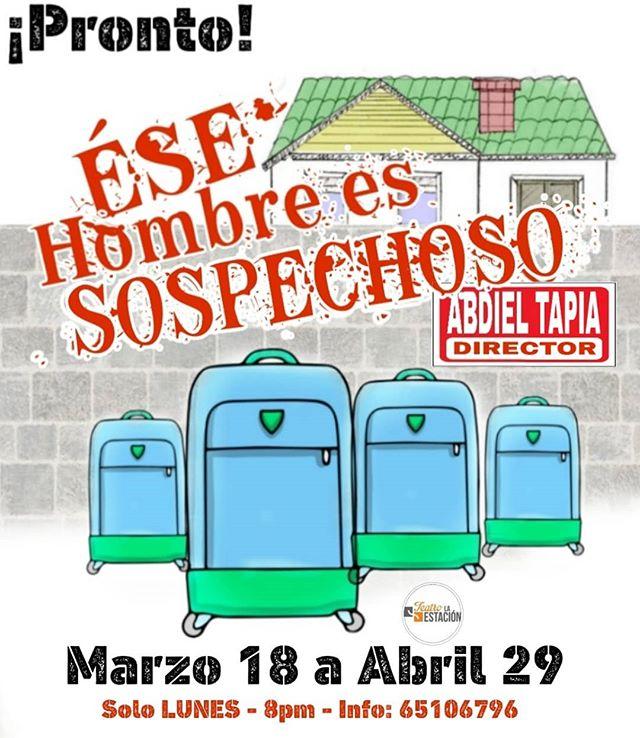 Photo of Pronto la obra 'Ése hombre es sospechoso'