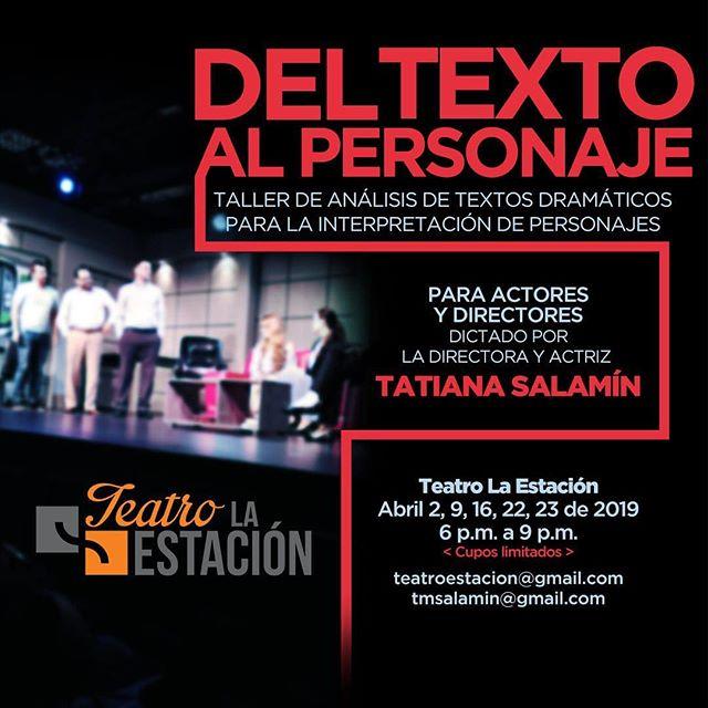 Photo of Teatro la Estación presenta Taller del Texto al Personaje