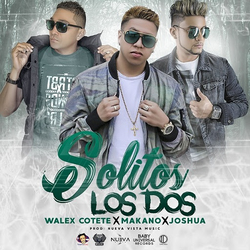 Photo of 'Solitos los dos' con Makano, Walex Cotete y Joshua