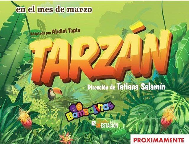 Photo of Próximamente Bambalinas en Teatro la Estación presentan 'Tarzan'