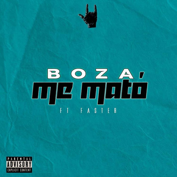 Photo of Boza estrena su nuevo single 'Me Mató'