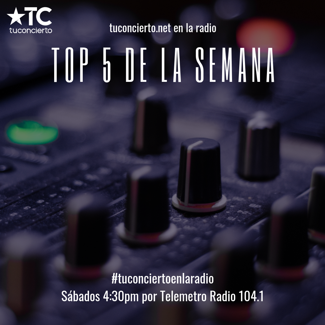 "Photo of ""Top 5"" de la semana de Tuconcierto.net"