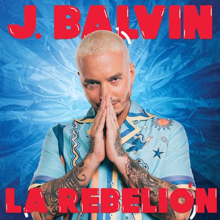 Photo of J Balvin estrena «La Rebelión»