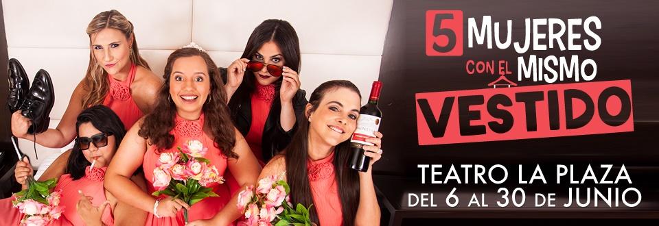 Photo of Teatro la Plaza presenta '5 Mujeres con el Mismo Vestido'