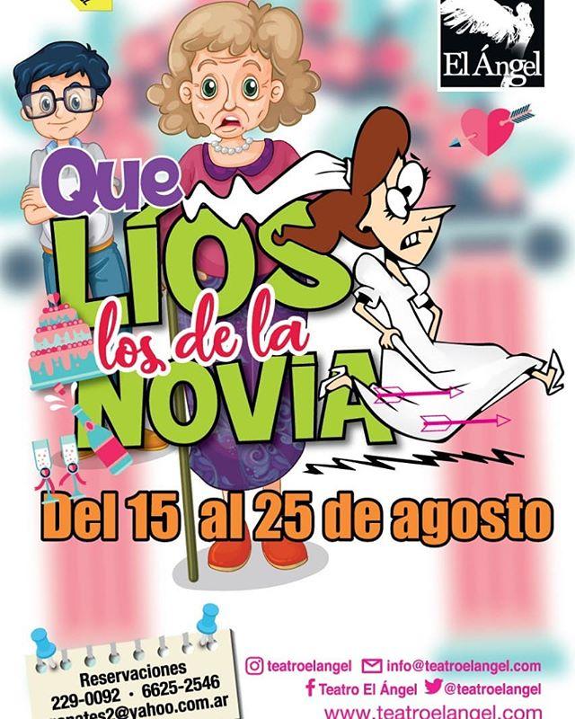 Photo of 'Que líos los de la novia' próximamente en Teatro el Ángel