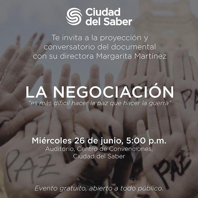 """Photo of Ciudad del Saber presenta documental """"La Negociación"""""""