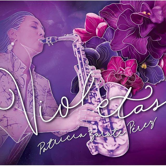 """Photo of La saxofonista Patricia Zárate Pérez lanzará su nuevo disco llamado """"Violetas"""""""