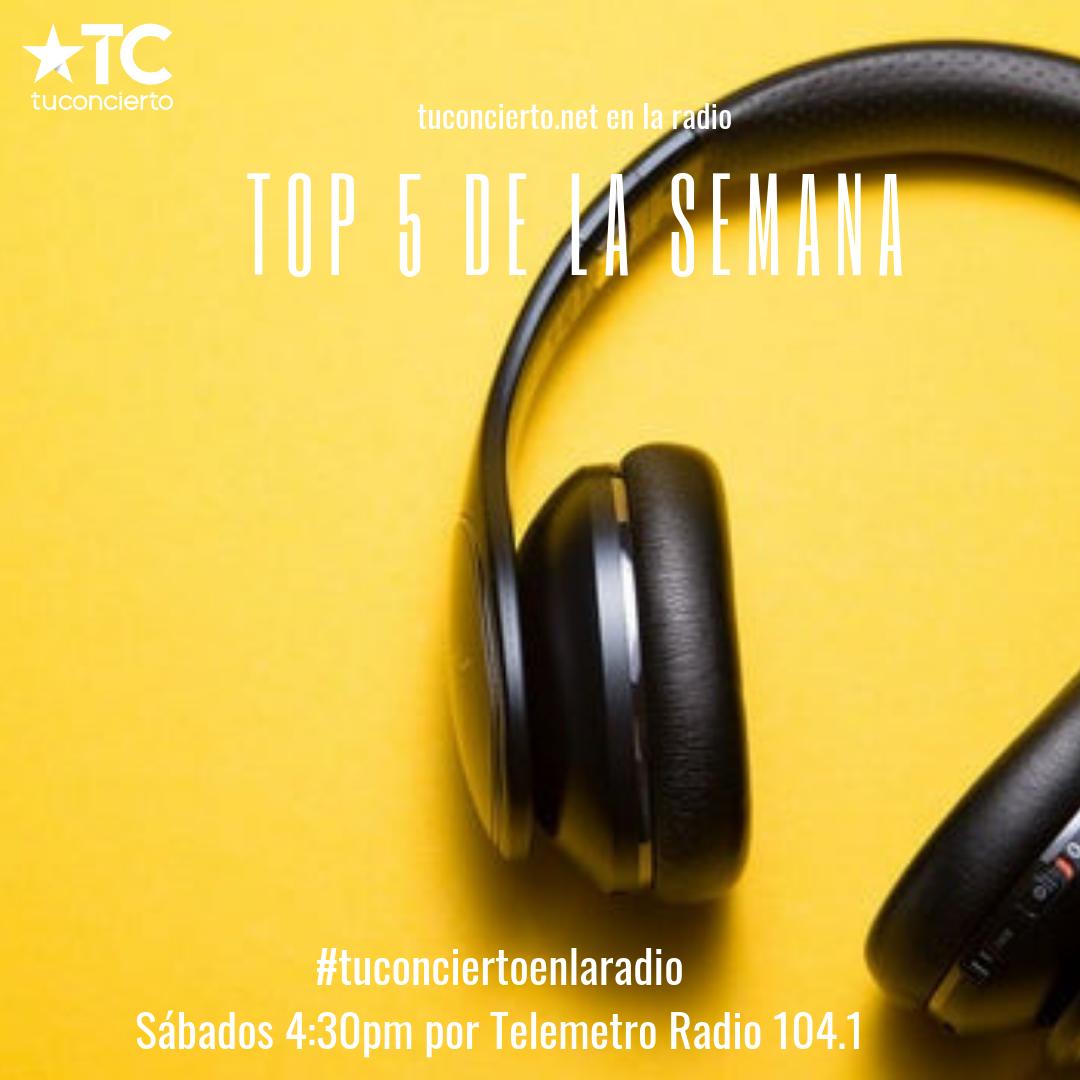 Photo of Tuconcierto en la radio, te trae el #Top5 de la semana