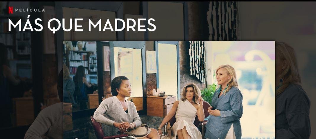 Photo of 'Más que madres' lo nuevo de Netflix