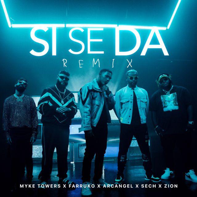 Photo of Myke Towers estrena remix de 'Si Se Da' junto a Farruko, Sech, Arcangel & Zion