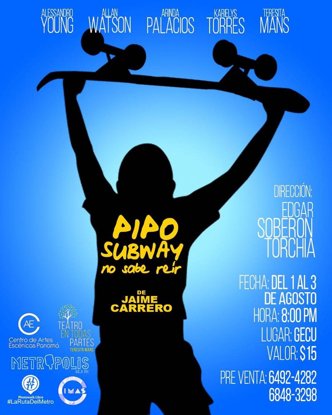 """Photo of Teatro Inida presenta  la obra """"Pipo Subway"""" No sabe reír"""