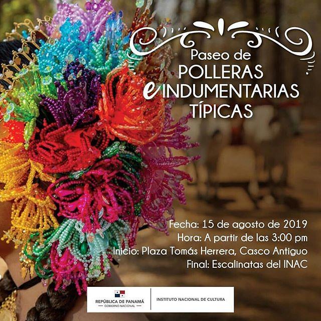 Photo of Este 15 de agosto podrás disfrutar de «Paseo de Polleras e indumentarias típicas» en Casco Antiguo