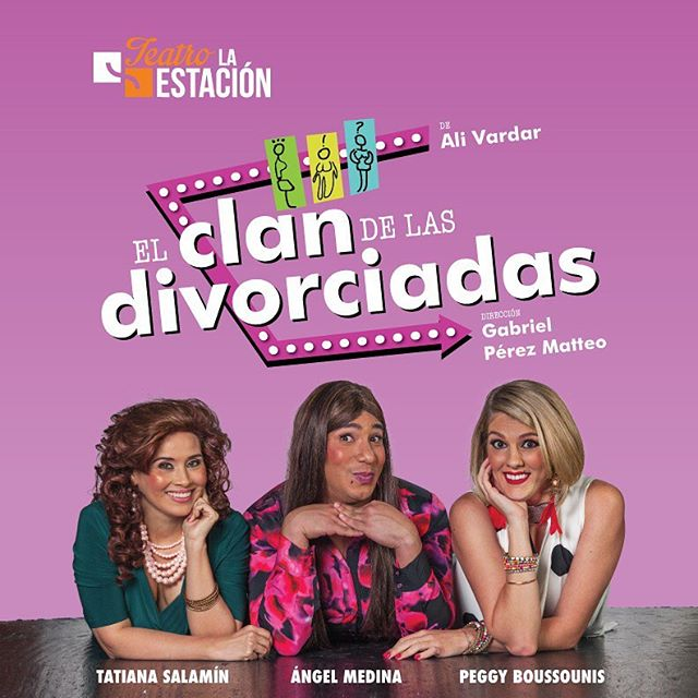 Photo of Teatro la Estación presenta 'El Clan de las Divorciadas'