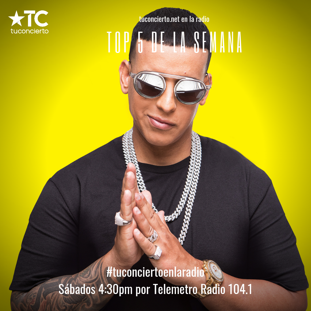 Photo of Daddy Yankee en el #Top5 de la semana en Tuconcierto en la radio