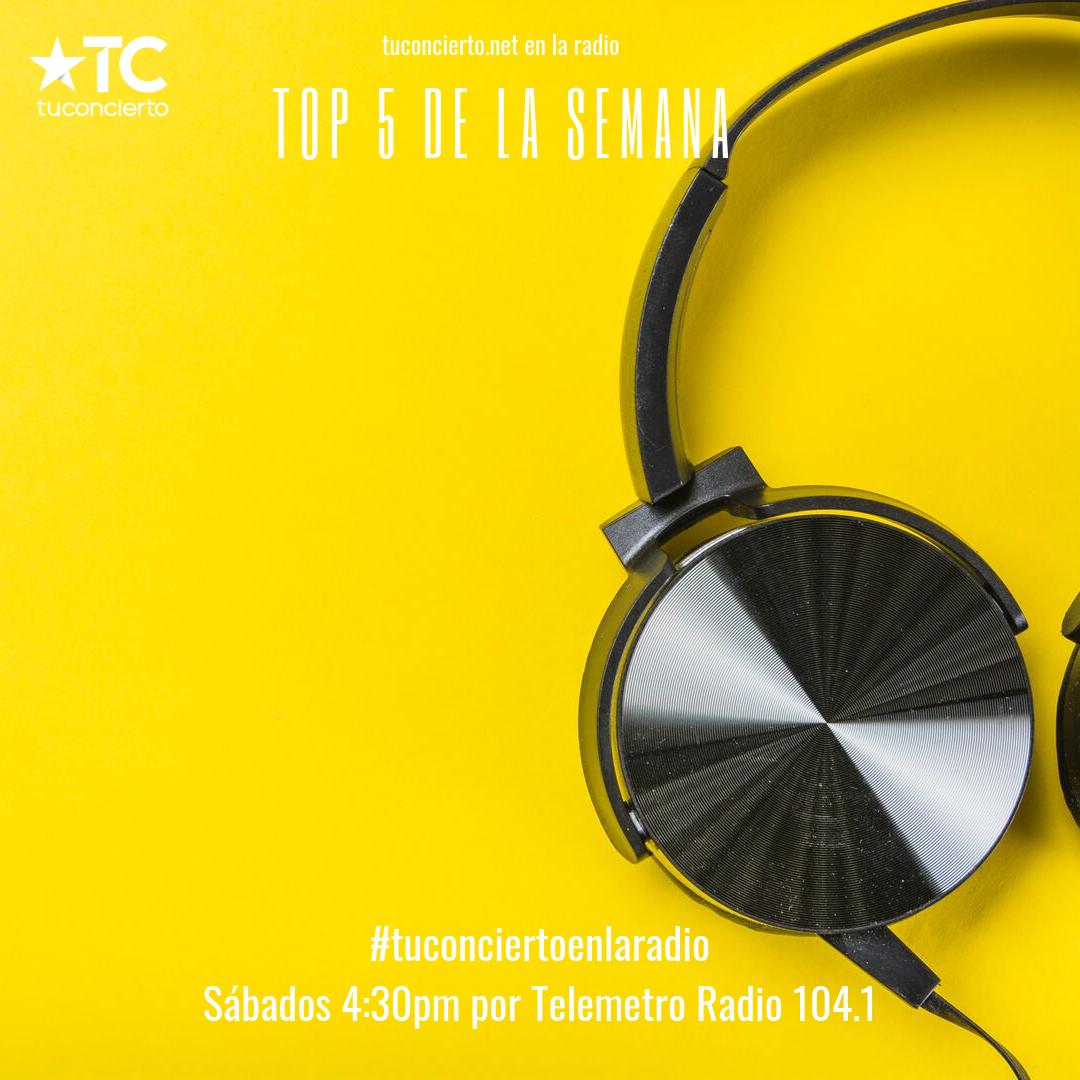 Photo of El #Top5 de la semana de tuconcierto.net por Telemetro Radio