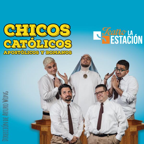 Photo of Teatro la Estación presenta su nueva obra «Chicos Católicos, Apostólicos y Romanos»
