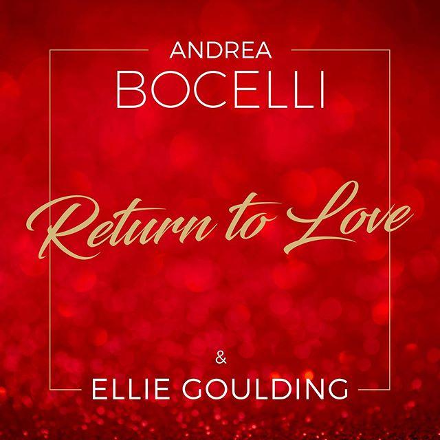 """Photo of """"Return to Love"""" lo nuevo de Andrea Bocelli junto a Ellie Goulding"""