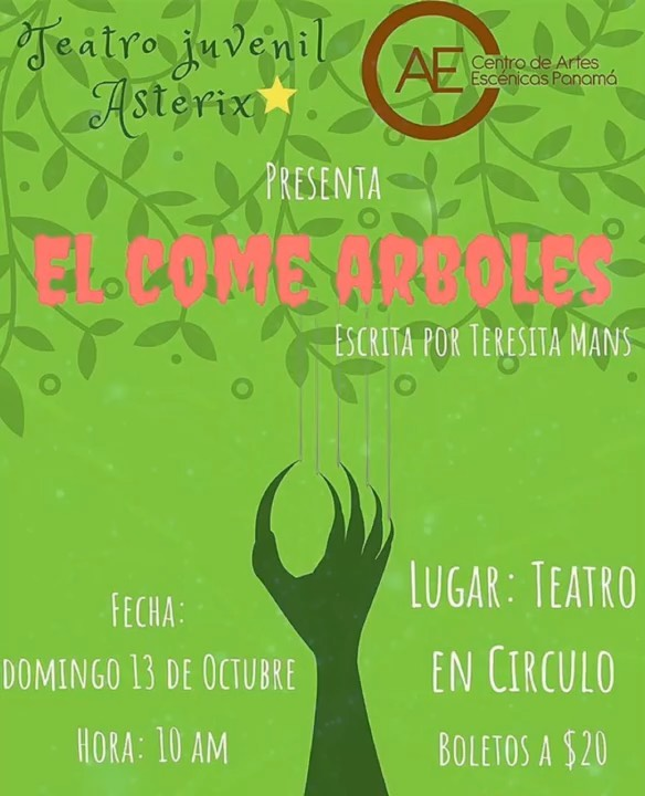 Photo of Teatro Juvenil Asterix presenta la obra 'El Come Arboles'