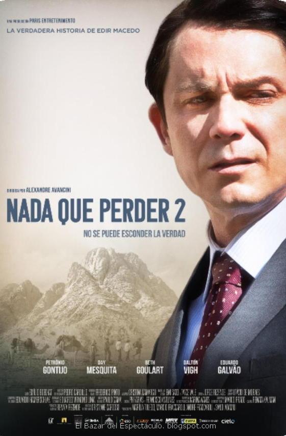 Photo of Estreno de 'Nada que Perder 2' el film basado en la vida del religioso Edir Macedo