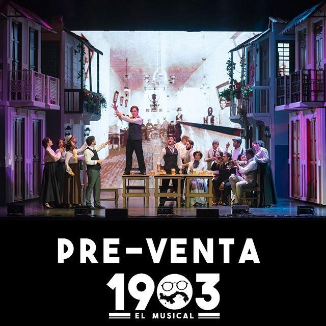 Photo of ¡Atención! pre venta 2020 para «1903: El Musical»